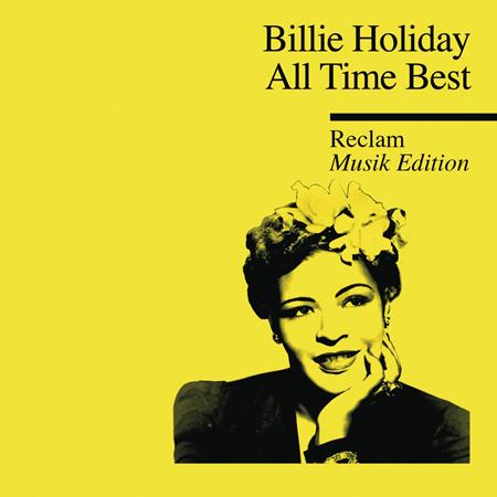Billie Holiday - Lady Day The Very Best Of Billie Holiday - Zortam Music