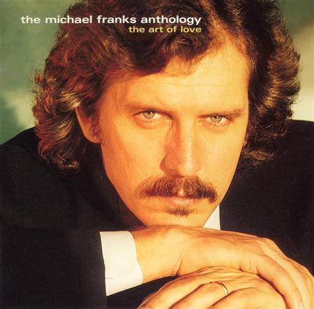 Michael Franks - The Michael Franks Anthology The Art Of Love [disc 2] - Zortam Music