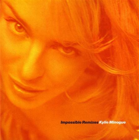 Kylie Minogue - Impossible Remixes  (Disk 2 of - Zortam Music