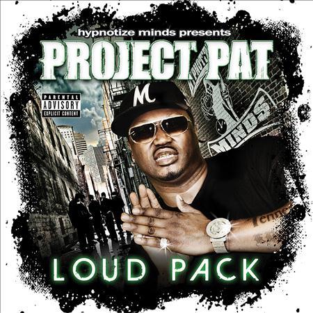 Project Pat - Loud Pack - Zortam Music