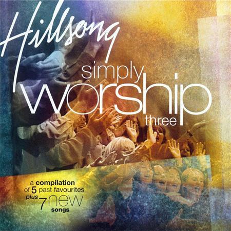Hillsong - Simply Worship 3 - Zortam Music