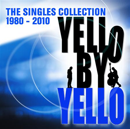 Yello - By Yello [the Singles Collection 1980-2010] - Zortam Music