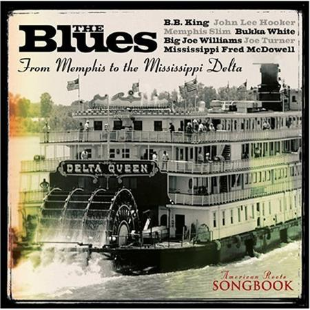 B.B. King - American Roots Songbook: The Blues from Memphis to the Mississippi Delta - Zortam Music