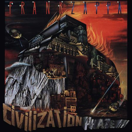 Frank Zappa - Civilization Phaze Iii - Act One - Zortam Music
