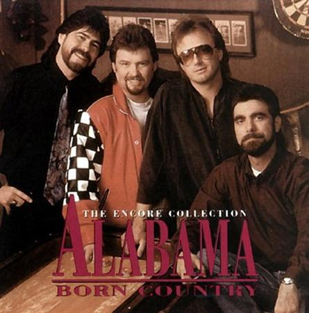 ALABAMA - Born Country The Encore Collection - Zortam Music