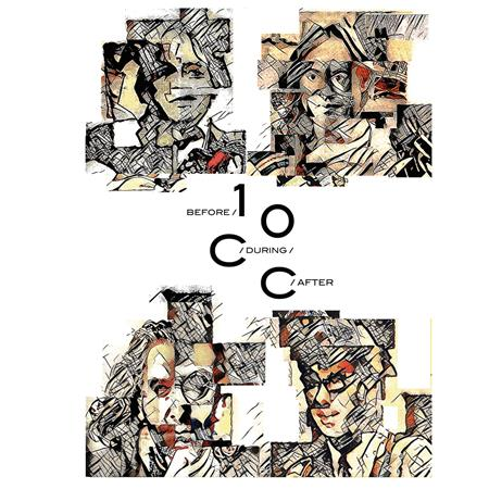 10cc - Before, During, After The Story Of 10cc - Lyrics2You