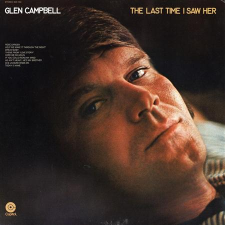 Glen Campbell - The Last Time I Saw HerThe Last Time I Saw Her - Zortam Music