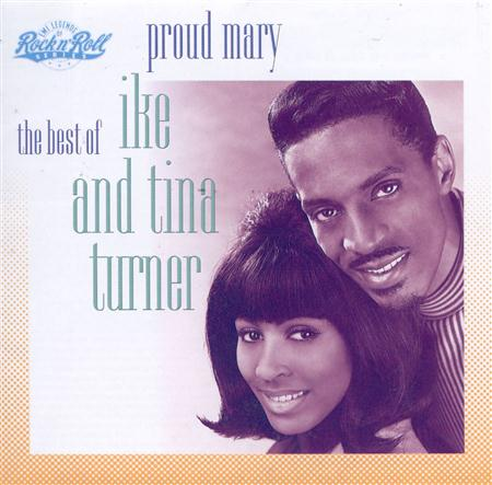 Ike & Tina Turner - Proud Mary -- The Best of Ike - Zortam Music