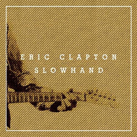 Eric Clapton - Slowhand (CD1) - Zortam Music