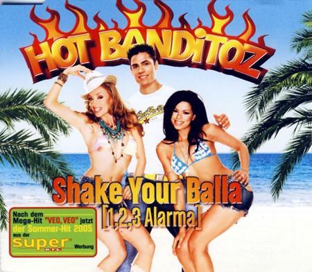 Hot Banditoz - Shake Your Balla - Zortam Music