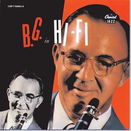 Benny Goodman - B. G. In Hi Fi - Zortam Music