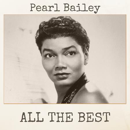 Pearl Bailey - All The Best - Zortam Music