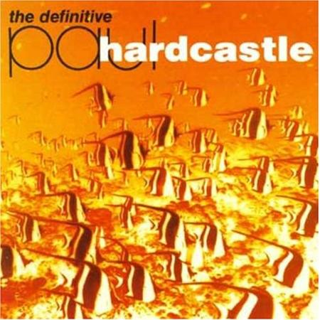 PAUL HARDCASTLE - The Definitive Paul Hardcastle The Rarities Collection [uk Import] - Zortam Music