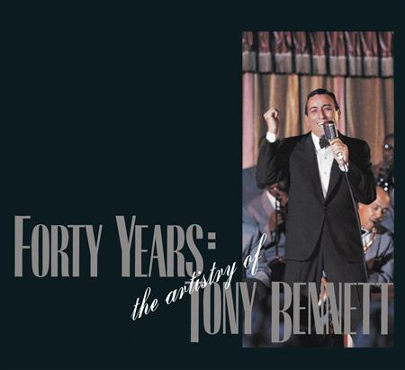 TONY BENNETT - 40 Years:The Artistry Of Tony - Zortam Music
