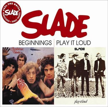 SLADE - Beginnings - Play It Loud - Zortam Music
