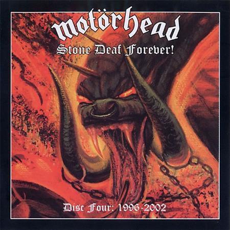 MOTORHEAD - Stone deaf forever! Disc Four 1996-2002 - Zortam Music