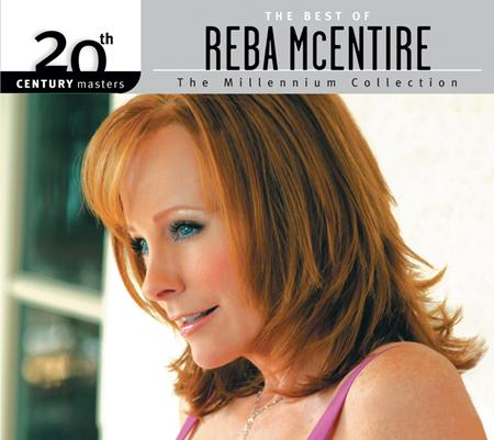 Reba McEntire - 20th Century Masters The Millennium Collection - The Best Of Reba Mcentire - Zortam Music