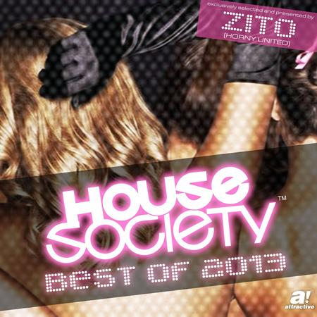 Feed Me - House Society - Best Of 2013 - The Ultimate Collection - Zortam Music