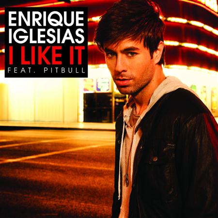 Enrique Iglesias - I Like It (feat. Pitbull) - Si - Zortam Music
