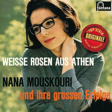 Nana Mouskouri - Weisse Rosen aus Athen (Und ihre grossen Erfolge) - Zortam Music