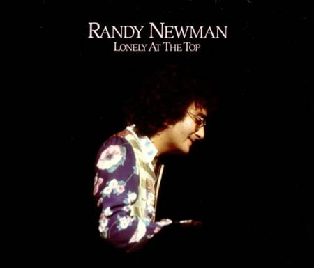 Randy Newman - Lonely At The Top The Best Of Randy Newman - Zortam Music