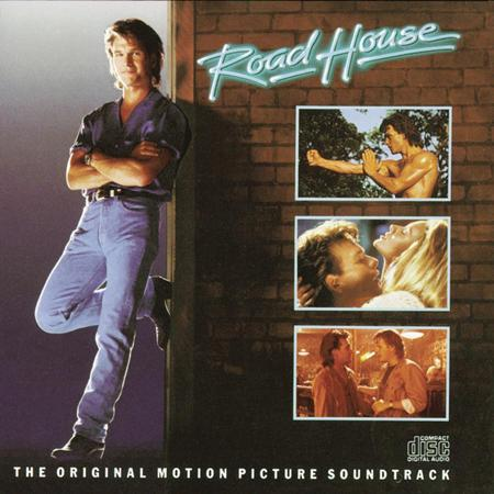 Patrick Swayze - Road House Original Motion Picture Soundtrack - Zortam Music