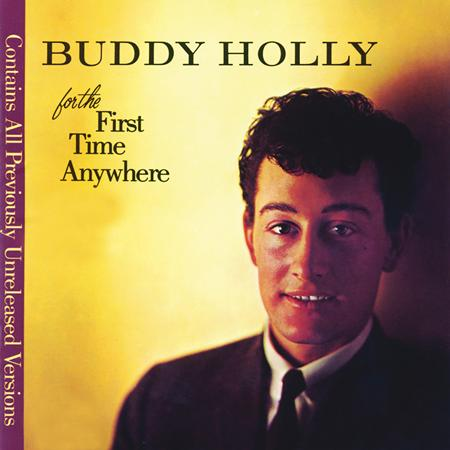 Buddy Holly - For The First Time Anywhere - Zortam Music