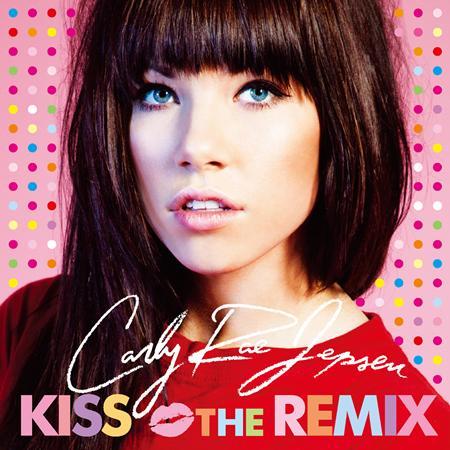 Carly Rae Jepsen - This Kiss - Remixes - Zortam Music