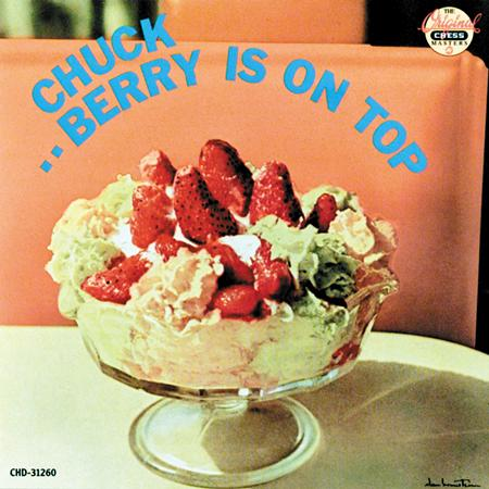 Chuck Berry - Berry Is On Top & St.Louis To Liverpool - Zortam Music