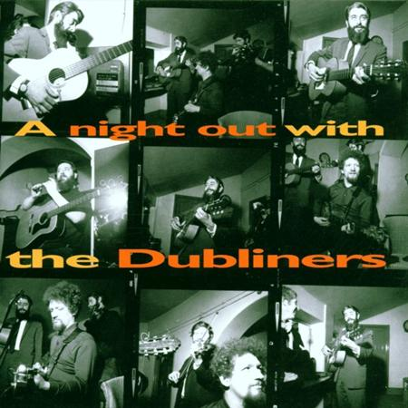 The Dubliners - A Night Out With The Dubliners [live] - Zortam Music