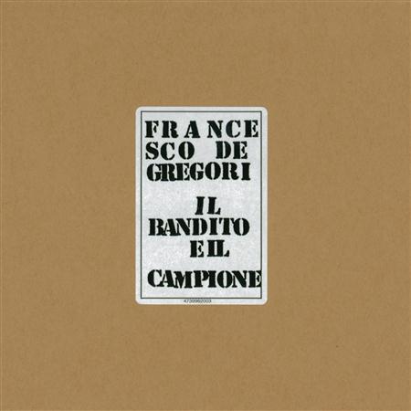 Francesco De Gregori - Il Bandito E Il Campione [Live - Zortam Music