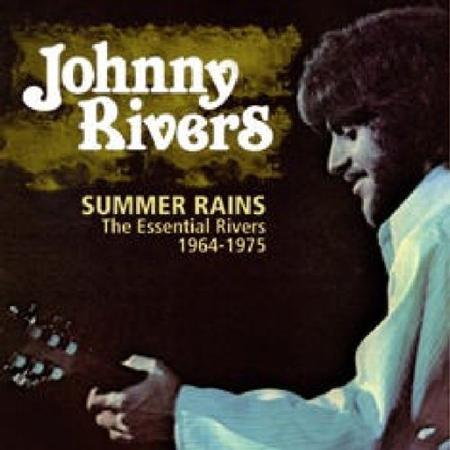 Johnny Rivers - Summer Rain The Essential Rivers 1964–1975 - Zortam Music