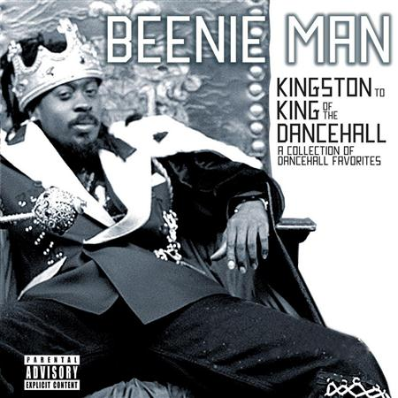 Beenie Man - Kingston to King of the Dancehall: A Collection of Dancehall Favorites [Clean] - Zortam Music
