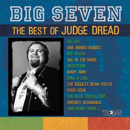 Judge Dread - Big Seven The Best Of Judge Dread - Zortam Music