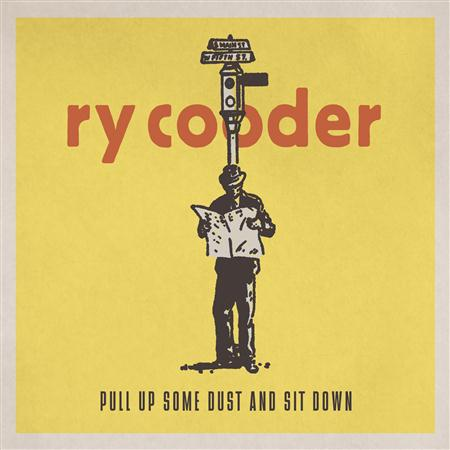 Ry Cooder - Pull Up Some Dust And Sit Down - Zortam Music