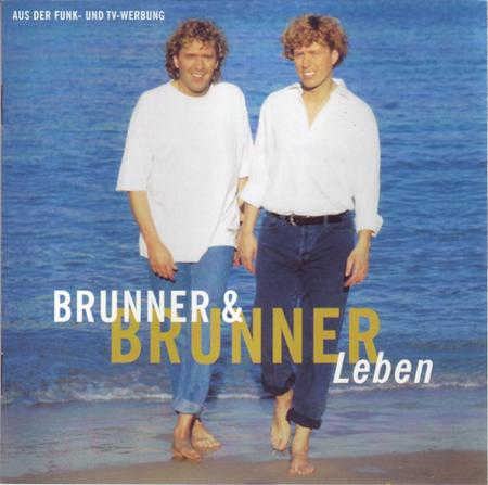 Brunner & Brunner - Brunner & Brunner - Leben - Zortam Music