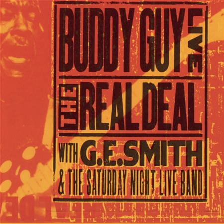 Buddy Guy - The Real Deal [Live] - Zortam Music