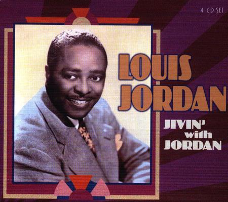 Louis Jordan - Jivin