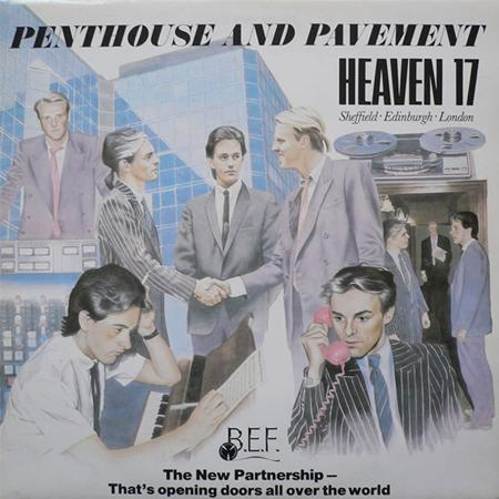 Heaven 17 - Penthouse And Pavement (The Tommy D Remixes) - Zortam Music
