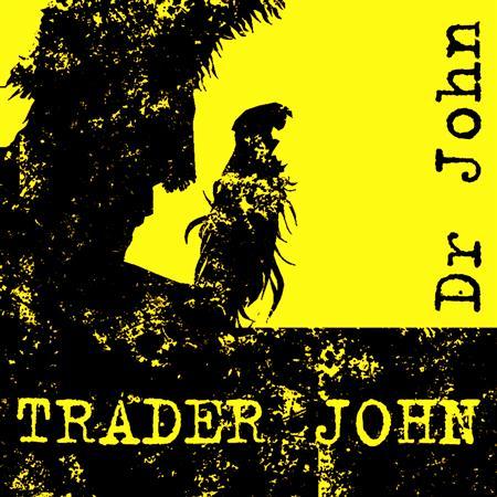 Dr. John - Trader John - Zortam Music