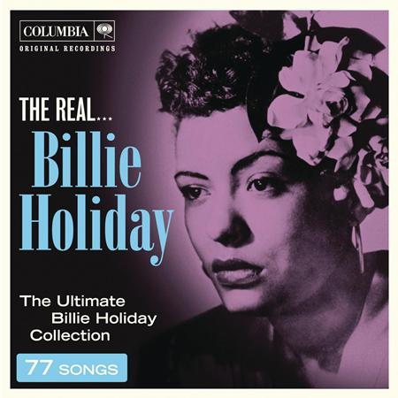 Billie Holiday - The History of The Real Billie Holiday - Zortam Music