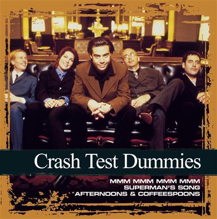 Crash Test Dummies - Collections - Zortam Music