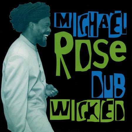 Michael Rose - Dub Wicked - Zortam Music