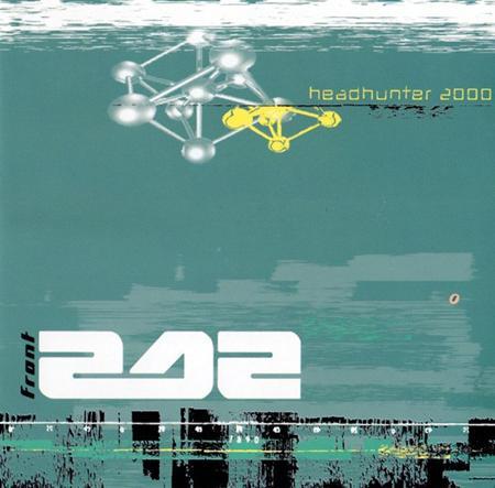 Front 242 - Headhunter 2000:/ Part 2 - Zortam Music
