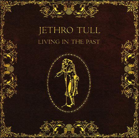 Jethro Tull - Living In The Past [Disk 1] - Zortam Music