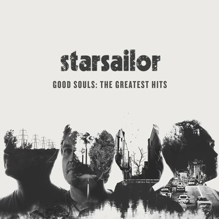 Starsailor - Good Souls The Greatest Hits - Zortam Music