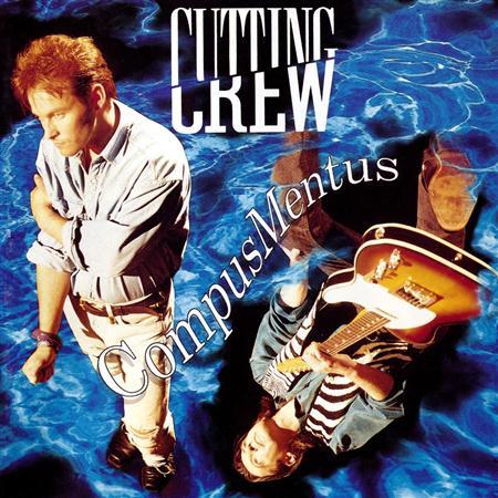 Cutting Crew - Compus Mentus - Zortam Music