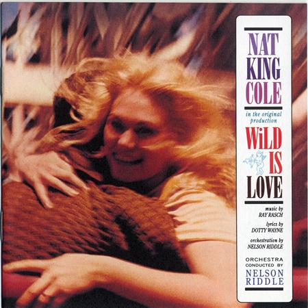 Nat King Cole - Wild Is Love - Zortam Music