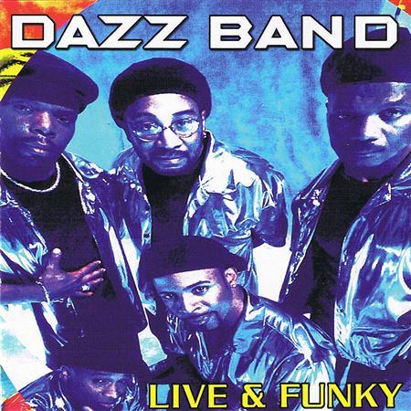 DAZZ BAND - Live & Funky - Zortam Music