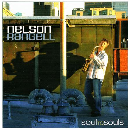 Nelson Rangell - Soul To Souls - Zortam Music